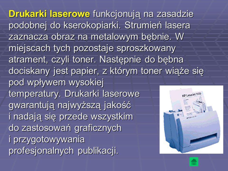 Drukarki laserowe funkcjonują na zasadzie podobnej do kserokopiarki. Strumień lasera zaznacza obraz na metalowym bębnie. W miejscach tych pozostaje sp