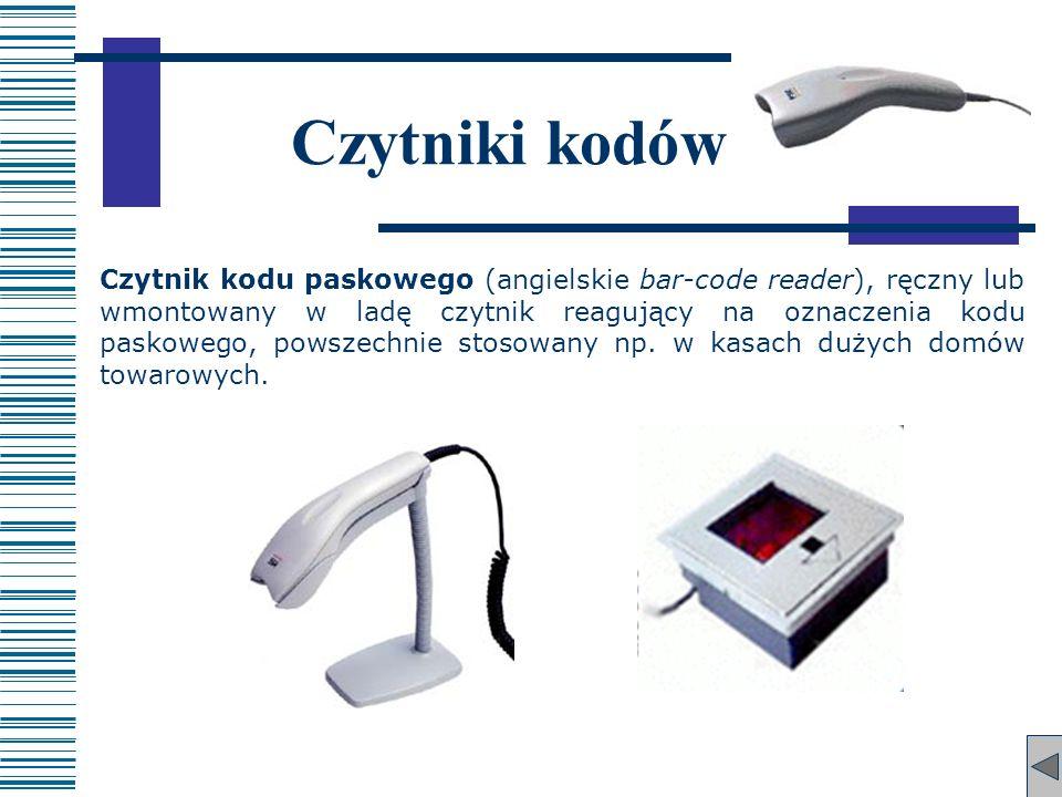 Czytniki kodów Czytnik kodu paskowego (angielskie bar-code reader), ręczny lub wmontowany w ladę czytnik reagujący na oznaczenia kodu paskowego, powsz