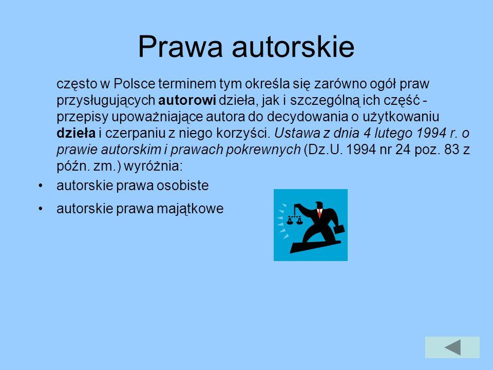 Prawa autorskie często w Polsce terminem tym określa się zarówno ogół praw przysługujących autorowi dzieła, jak i szczególną ich część - przepisy upoważniające autora do decydowania o użytkowaniu dzieła i czerpaniu z niego korzyści.