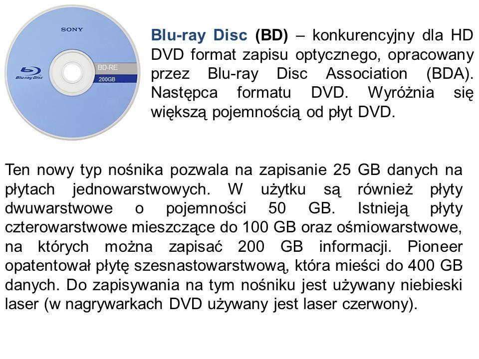 Blu-ray Disc (BD) – konkurencyjny dla HD DVD format zapisu optycznego, opracowany przez Blu-ray Disc Association (BDA). Następca formatu DVD. Wyróżnia