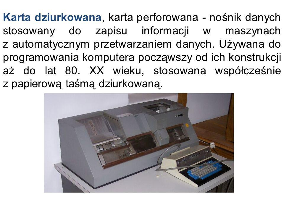 Karta dziurkowana, karta perforowana - nośnik danych stosowany do zapisu informacji w maszynach z automatycznym przetwarzaniem danych. Używana do prog