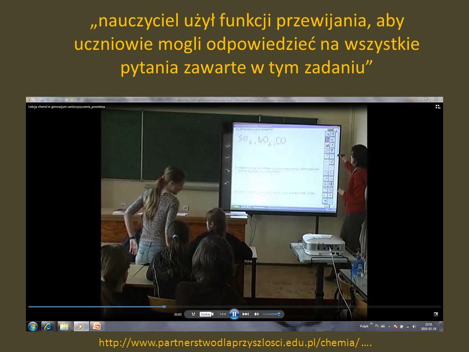 nauczyciel użył funkcji przewijania, aby uczniowie mogli odpowiedzieć na wszystkie pytania zawarte w tym zadaniu http://www.partnerstwodlaprzyszlosci.edu.pl/chemia/ ….