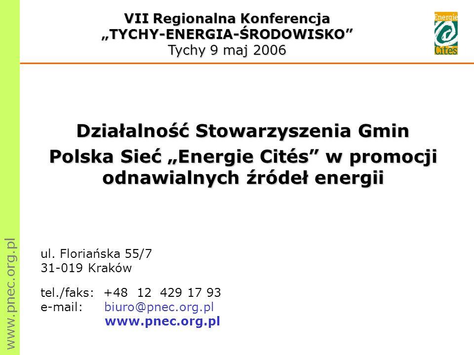 www.pnec.org.pl Działalność Stowarzyszenia Gmin Polska Sieć Energie Cités w promocji odnawialnych źródeł energii ul.