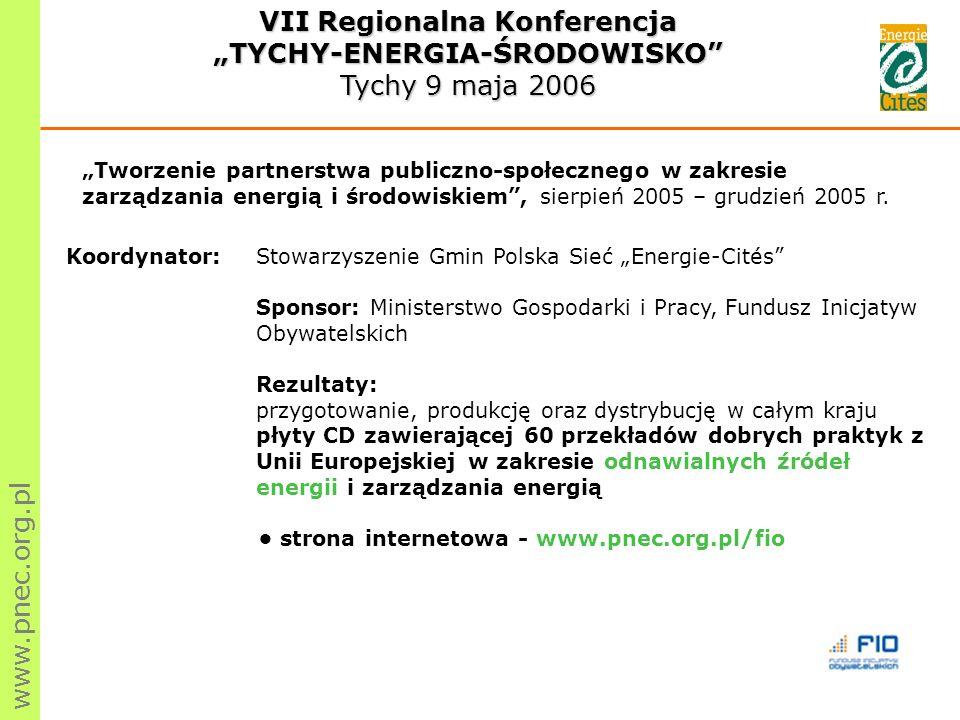 Tworzenie partnerstwa publiczno-społecznego w zakresie zarządzania energią i środowiskiem, sierpień 2005 – grudzień 2005 r.