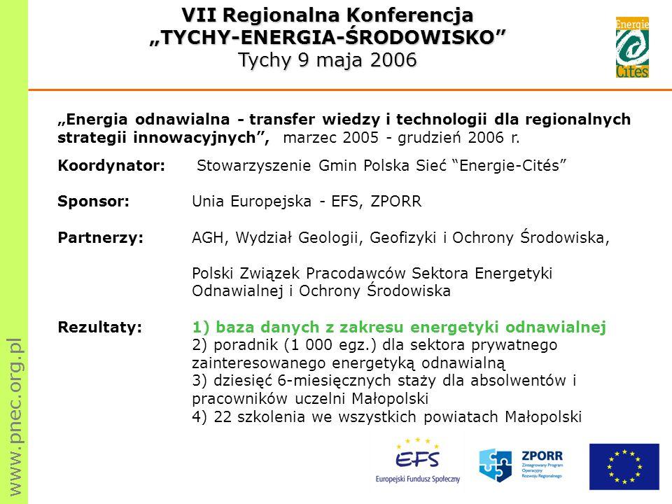 Energia odnawialna - transfer wiedzy i technologii dla regionalnych strategii innowacyjnych, marzec 2005 - grudzień 2006 r.