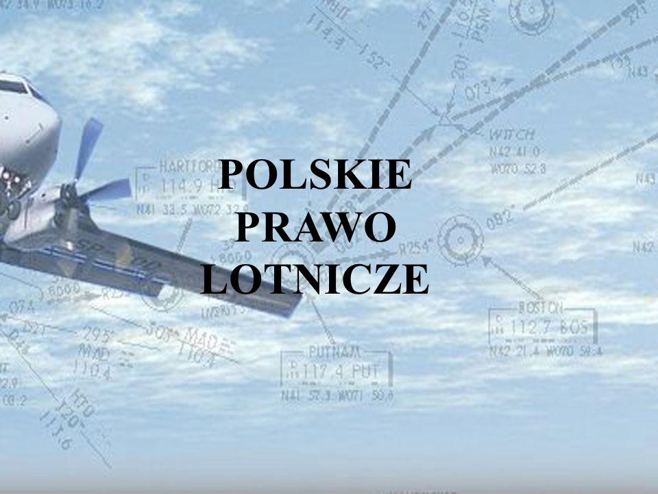 Dominik Punda Ustawa Prawo lotnicze DZIAŁ I Przepisy ogólne Użytkownik statku powietrznego – właściciel lub osoba wpisana jako użytkownik do rejestru statków powietrznych