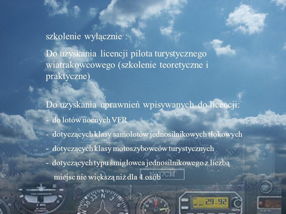 Dominik Punda szkolenie wyłącznie : Do uzyskania licencji pilota turystycznego wiatrakowcowego (szkolenie teoretyczne i praktyczne) Do uzyskania upraw