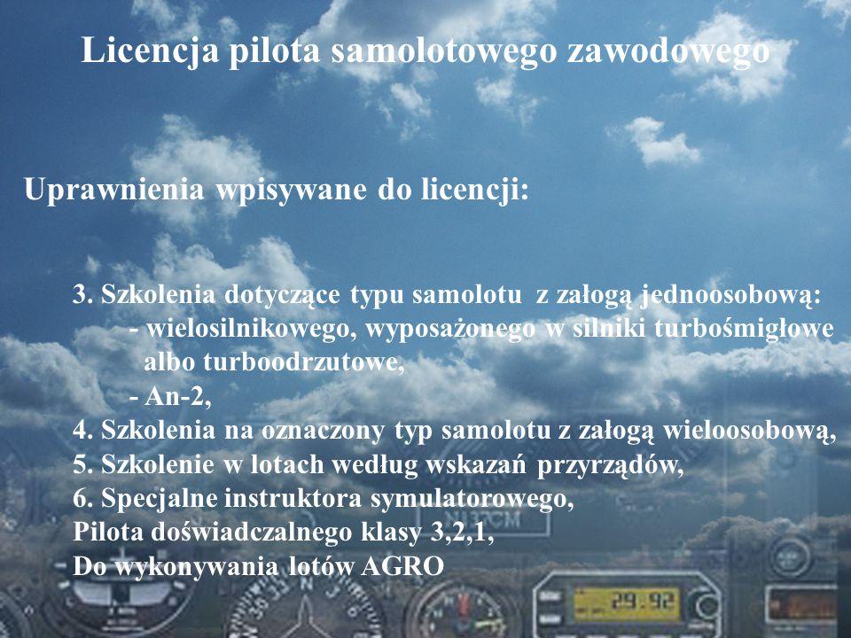 Dominik Punda Licencja pilota samolotowego zawodowego Uprawnienia wpisywane do licencji: 3. Szkolenia dotyczące typu samolotu z załogą jednoosobową: -