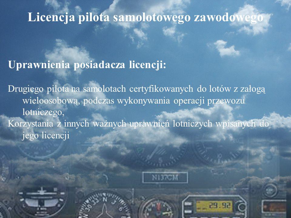 Dominik Punda Licencja pilota samolotowego zawodowego Uprawnienia posiadacza licencji: Drugiego pilota na samolotach certyfikowanych do lotów z załogą