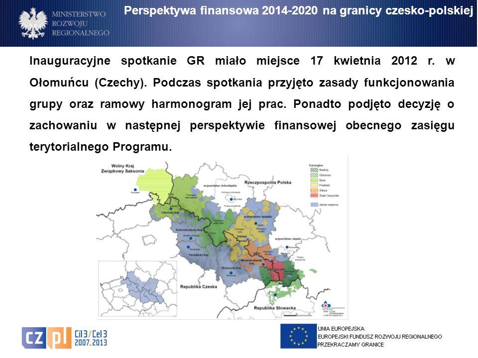 Perspektywa finansowa 2014-2020 na granicy czesko-polskiej Inauguracyjne spotkanie GR miało miejsce 17 kwietnia 2012 r. w Ołomuńcu (Czechy). Podczas s