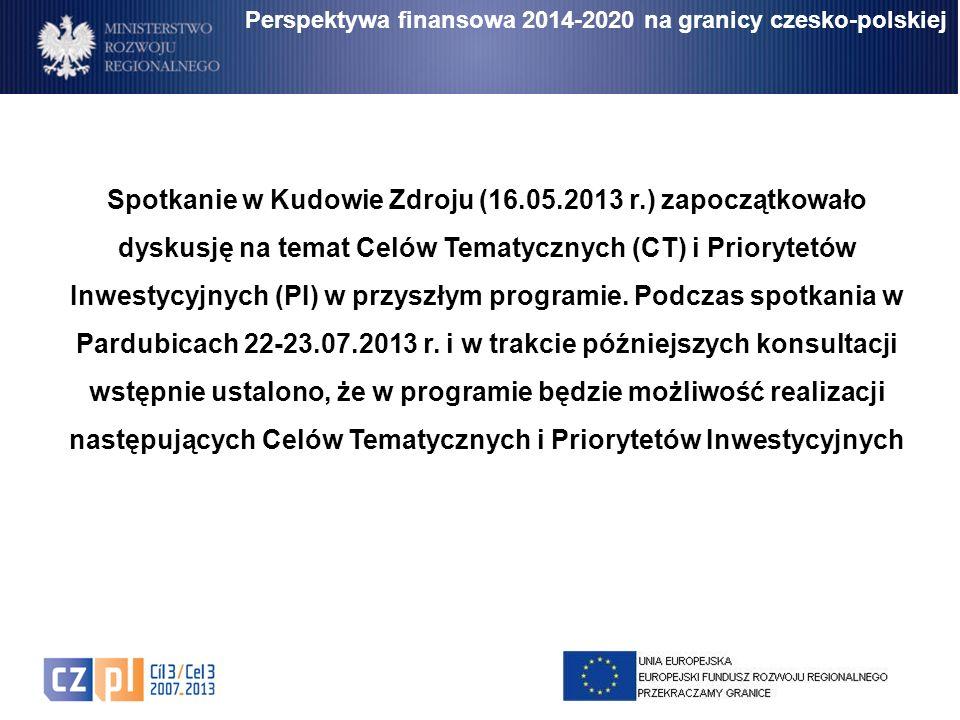 Spotkanie w Kudowie Zdroju (16.05.2013 r.) zapoczątkowało dyskusję na temat Celów Tematycznych (CT) i Priorytetów Inwestycyjnych (PI) w przyszłym prog