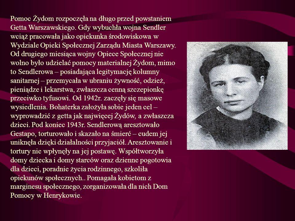 Pomoc Żydom rozpoczęła na długo przed powstaniem Getta Warszawskiego. Gdy wybuchła wojna Sendler wciąż pracowała jako opiekunka środowiskowa w Wydzial