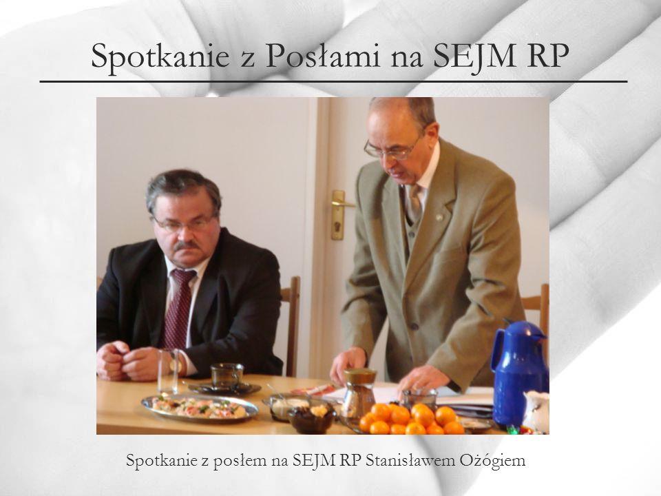 Spotkanie z Posłami na SEJM RP Spotkanie z posłem na SEJM RP Stanisławem Ożógiem