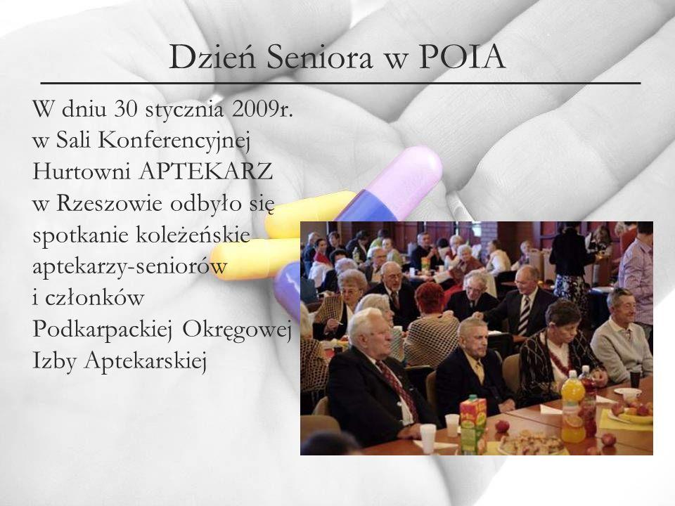 Dzień Seniora w POIA W dniu 30 stycznia 2009r. w Sali Konferencyjnej Hurtowni APTEKARZ w Rzeszowie odbyło się spotkanie koleżeńskie aptekarzy-seniorów