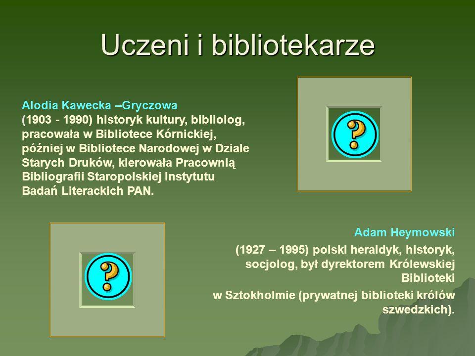 Uczeni i bibliotekarze Adam Heymowski (1927 – 1995) polski heraldyk, historyk, socjolog, był dyrektorem Królewskiej Biblioteki w Sztokholmie (prywatne
