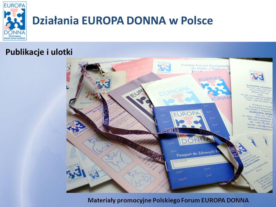Działania EUROPA DONNA w Polsce 1.Broszury informacyjno-oświatowe.