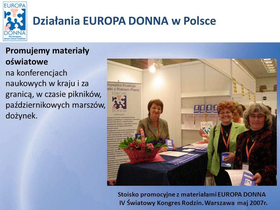Działania EUROPA DONNA w Polsce Stoisko z materiałami EUROPA DONNA podczas dożynek.