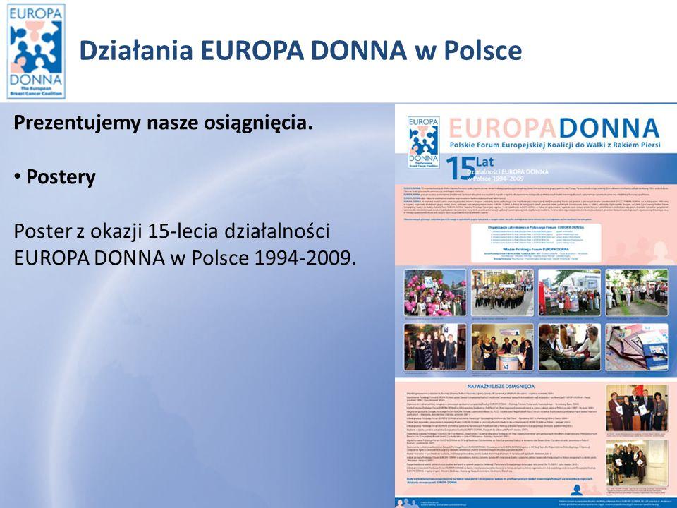 Działania EUROPA DONNA w Polsce Współpracujemy z mediami Warszawa Październik 2009r.