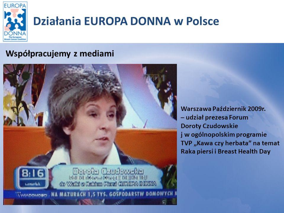 Działania EUROPA DONNA w Polsce Współpracujemy z mediami Udana akcja Mammobus w Pile – lipiec 2010r.
