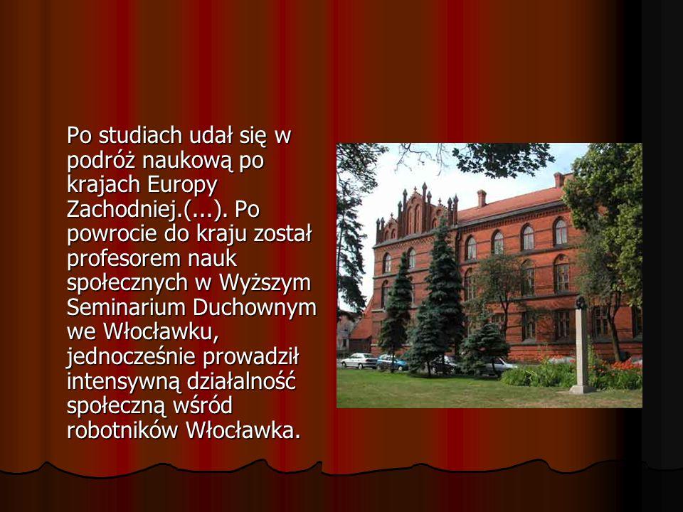 Po studiach udał się w podróż naukową po krajach Europy Zachodniej.(...).