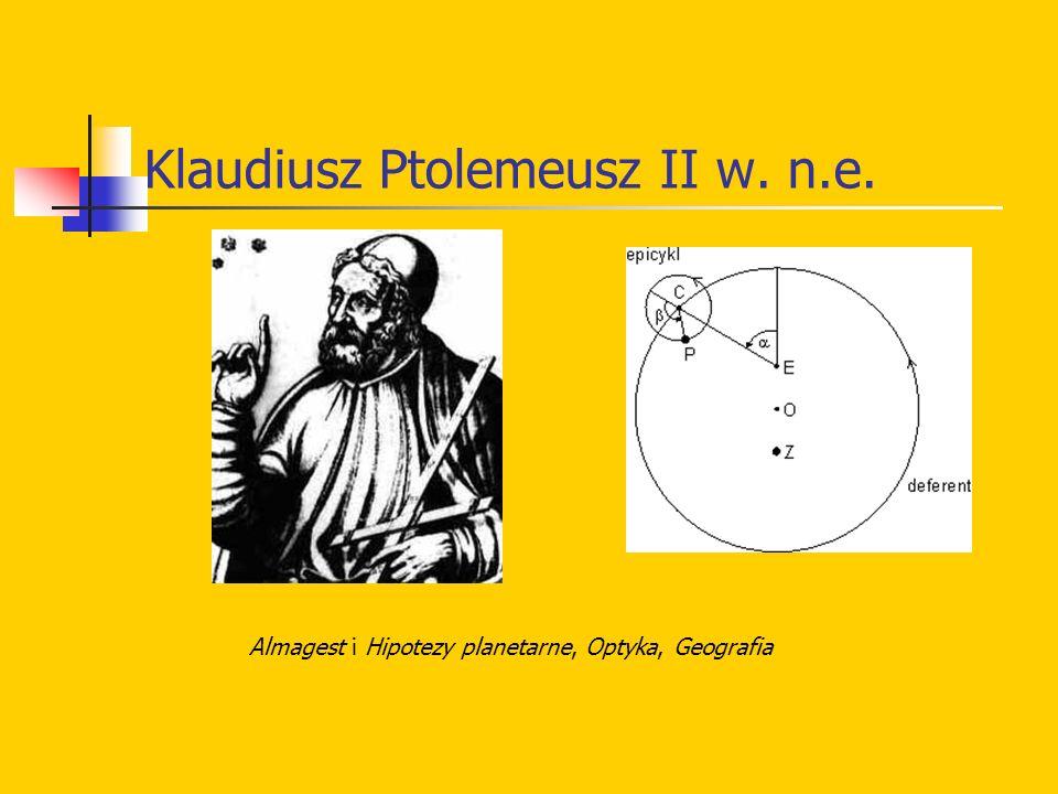 Klaudiusz Ptolemeusz II w. n.e. Almagest i Hipotezy planetarne, Optyka, Geografia