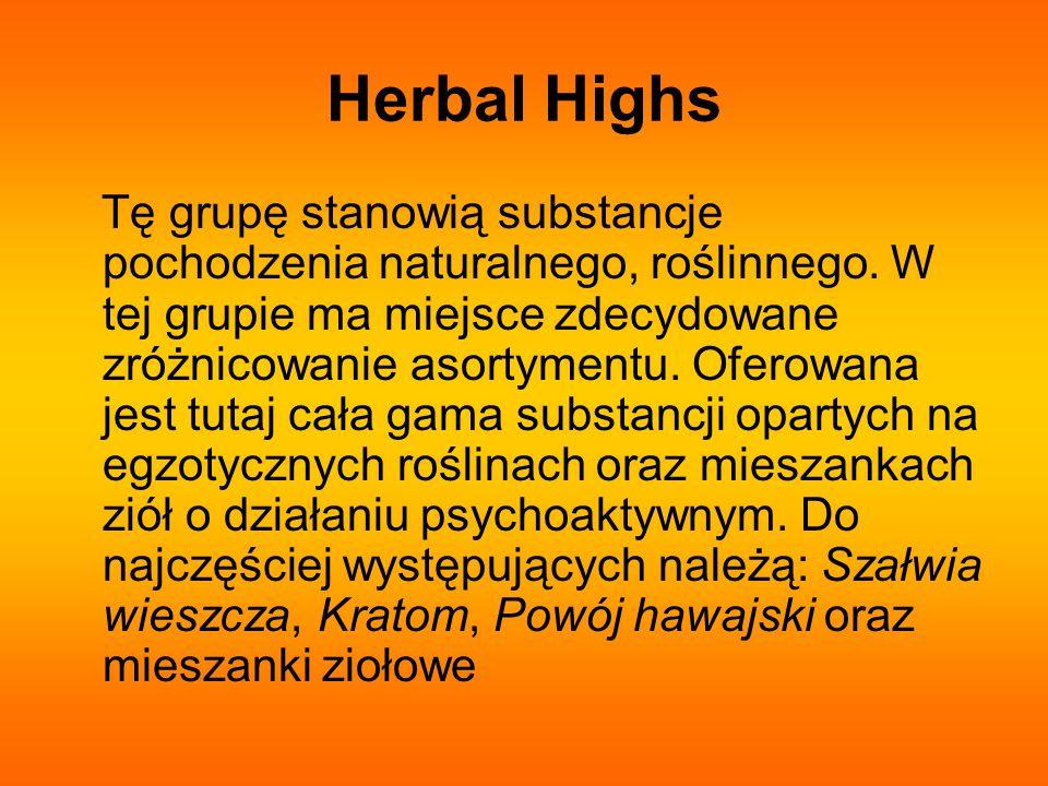 Herbal Highs Tę grupę stanowią substancje pochodzenia naturalnego, roślinnego. W tej grupie ma miejsce zdecydowane zróżnicowanie asortymentu. Oferowan
