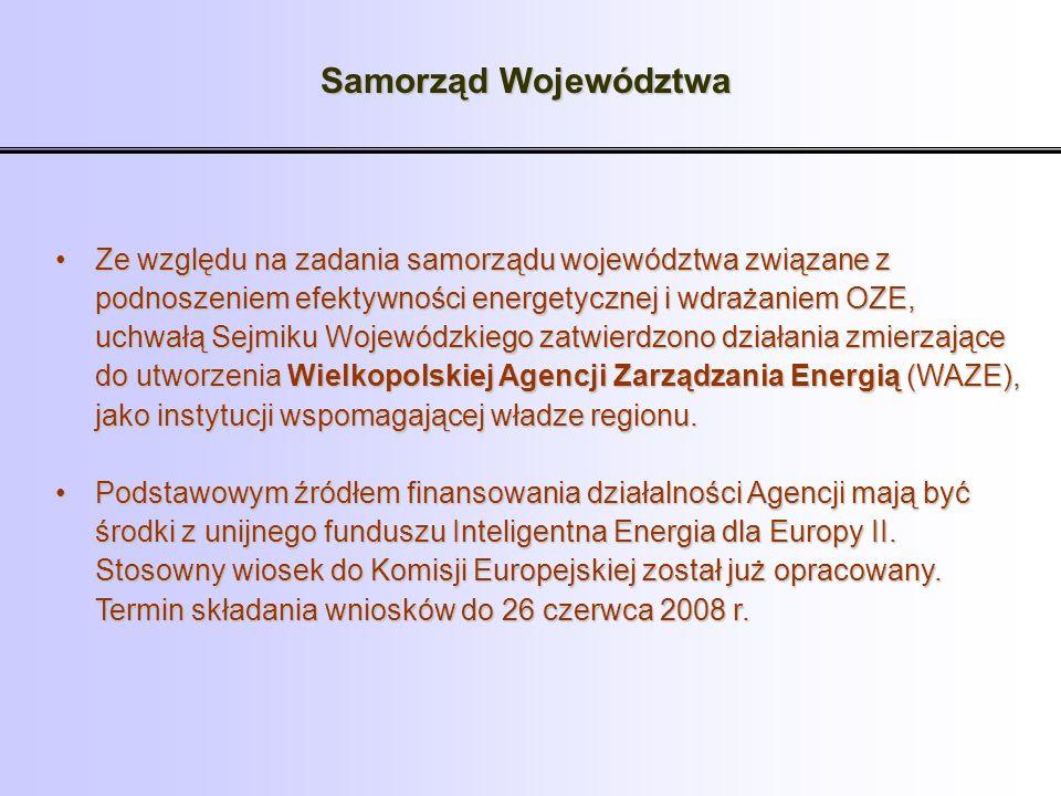 Samorząd Województwa Ze względu na zadania samorządu województwa związane zZe względu na zadania samorządu województwa związane z podnoszeniem efektyw