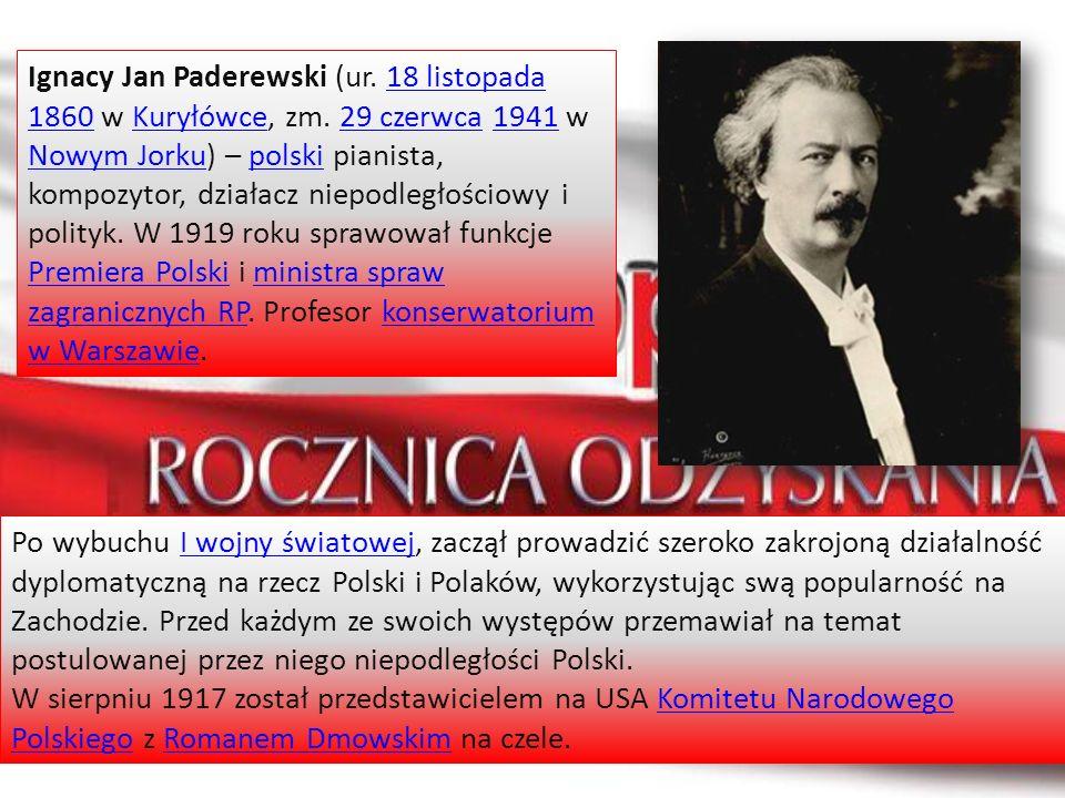 Ignacy Jan Paderewski (ur. 18 listopada 1860 w Kuryłówce, zm. 29 czerwca 1941 w Nowym Jorku) – polski pianista, kompozytor, działacz niepodległościowy
