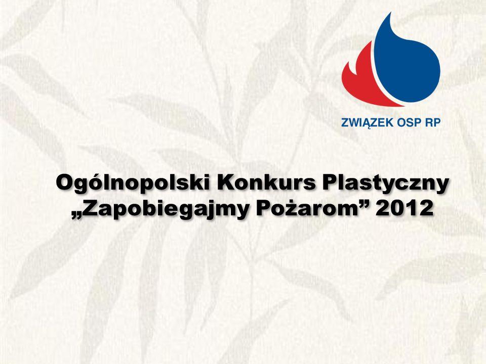 Ogólnopolski Konkurs Plastyczny Zapobiegajmy Pożarom 2012