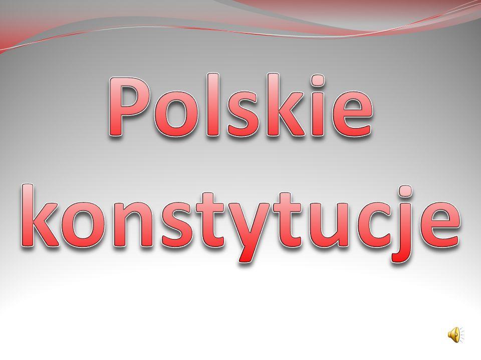 Konstytucja -najważniejszy akt prawny i podstawa ustroju politycznego państwa.