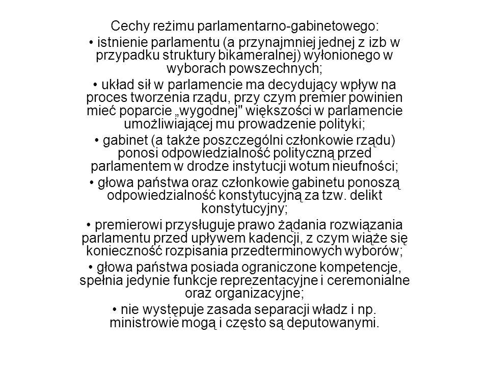 Cechy reżimu parlamentarno-gabinetowego: istnienie parlamentu (a przynajmniej jednej z izb w przypadku struktury bikameralnej) wyłonionego w wyborach