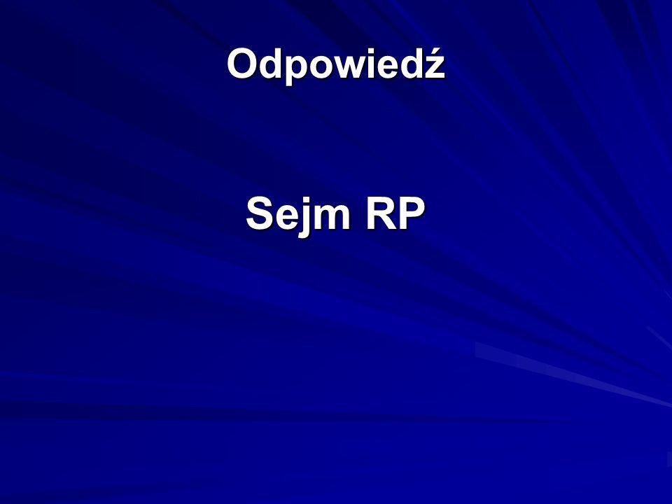 Odpowiedź Sejm RP