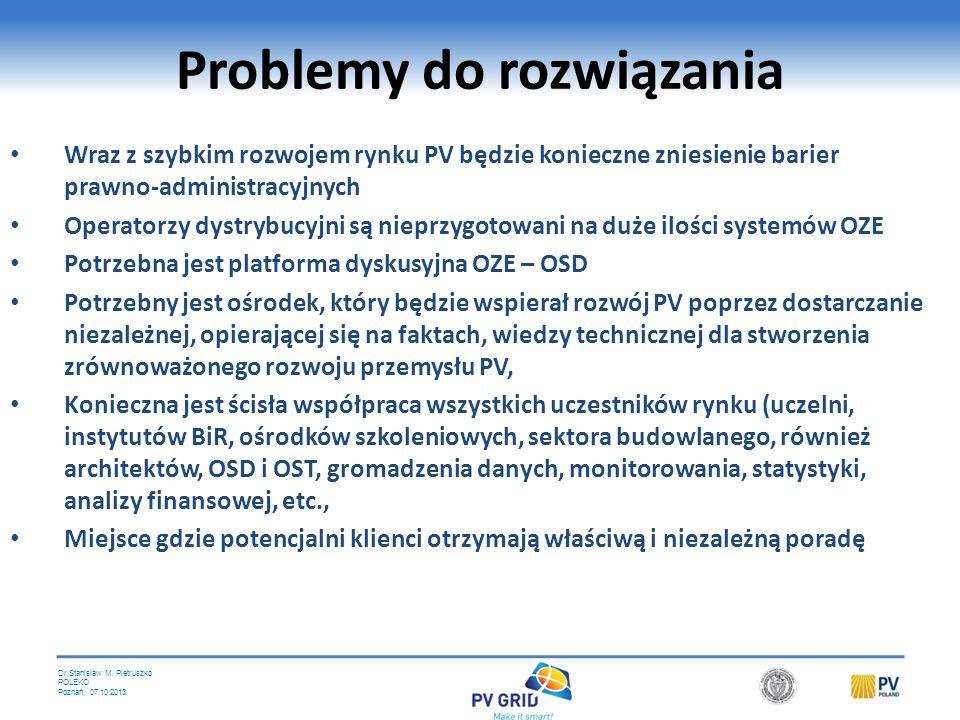 Dr Stanislaw M. Pietruszko POLEKO Poznań, 07.10.2013