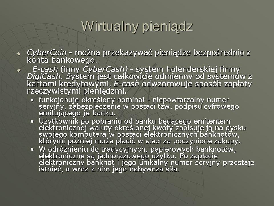 Wirtualny pieniądz CyberCoin - można przekazywać pieniądze bezpośrednio z konta bankowego. CyberCoin - można przekazywać pieniądze bezpośrednio z kont