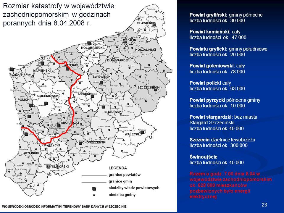 23 Powiat gryfiński: gminy północne liczba ludności ok.. 30 000 Powiat kamieński: cały liczba ludności ok.. 47 000 Powiatu gryficki: gminy południowe