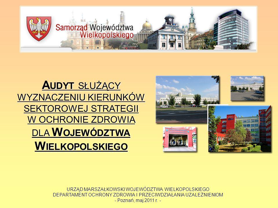 URZĄD MARSZAŁKOWSKI WOJEWÓDZTWA WIELKOPOLSKIEGO DEPARTAMENT OCHRONY ZDROWIA I PRZECIWDZIAŁANIA UZALEŻNIENIOM - Poznań, maj 2011 r. - A UDYT SŁUŻĄCY WY
