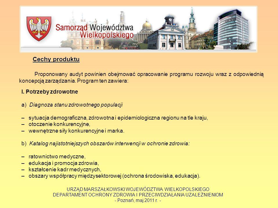 URZĄD MARSZAŁKOWSKI WOJEWÓDZTWA WIELKOPOLSKIEGO DEPARTAMENT OCHRONY ZDROWIA I PRZECIWDZIAŁANIA UZALEŻNIENIOM - Poznań, maj 2011 r. - Cechy produktu Pr