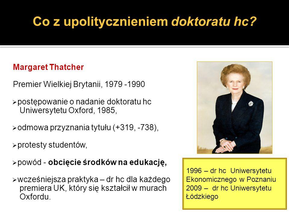 Margaret Thatcher Premier Wielkiej Brytanii, 1979 -1990 postępowanie o nadanie doktoratu hc Uniwersytetu Oxford, 1985, odmowa przyznania tytułu (+319,