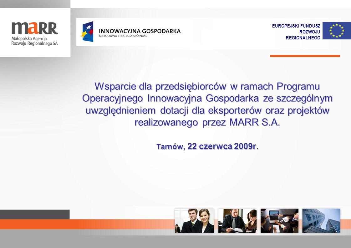 Wsparcie dla przedsiębiorców w ramach Programu Operacyjnego Innowacyjna Gospodarka ze szczególnym uwzględnieniem dotacji dla eksporterów oraz projektó