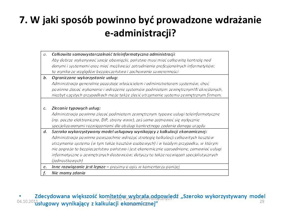 7. W jaki sposób powinno być prowadzone wdrażanie e-administracji.