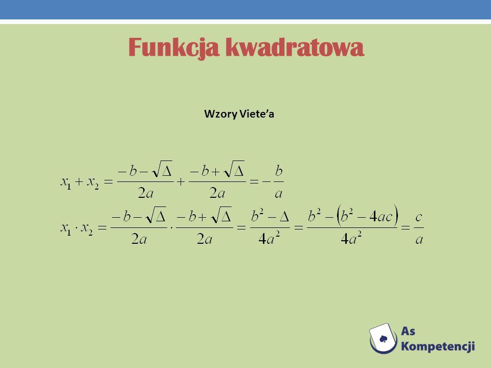 Funkcja kwadratowa Wzory Vietea