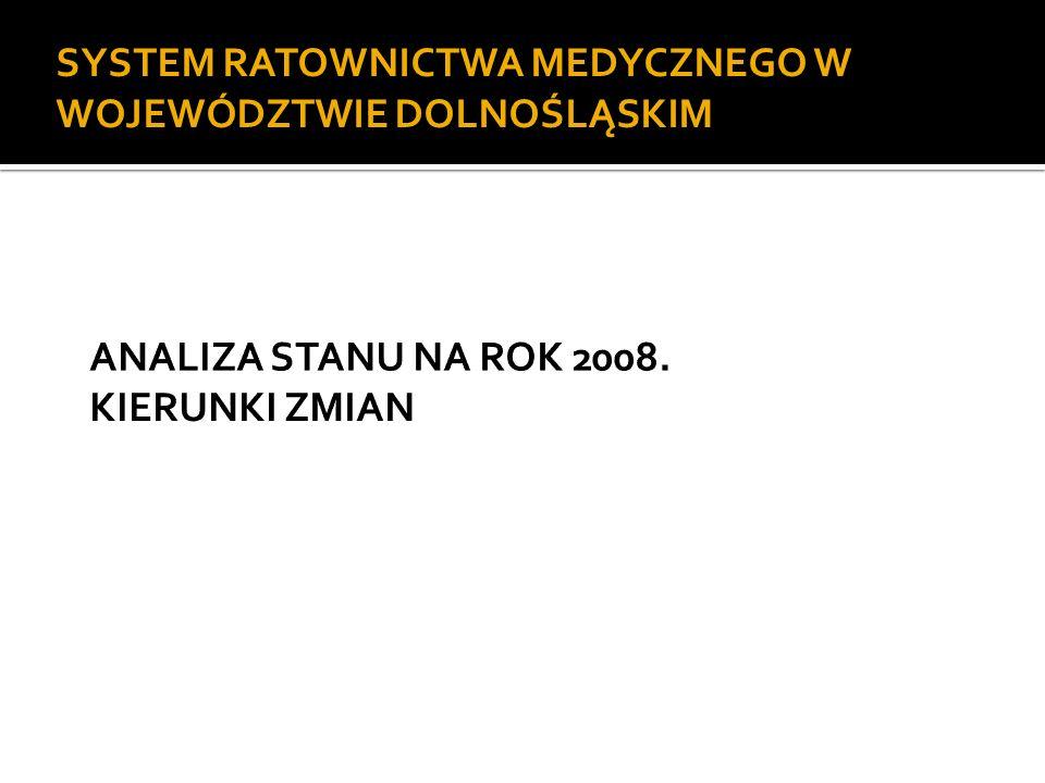 Celem modernizacji systemu ratownictwa medycznego na Dolnym Śląsku jest zdecydowane obniżenie poziomu śmiertelności oraz skutków powikłań powstających w wyniku wypadków oraz innych stanów nagłego zagrożenia zdrowotnego mieszkańców Dolnego Śląska oraz poprawa działania już istniejących elementów systemu w latach 2008-2010