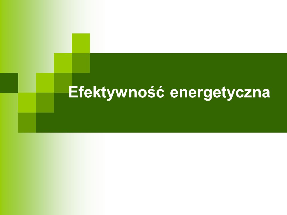 Oszczędność energii w budynkach 3.