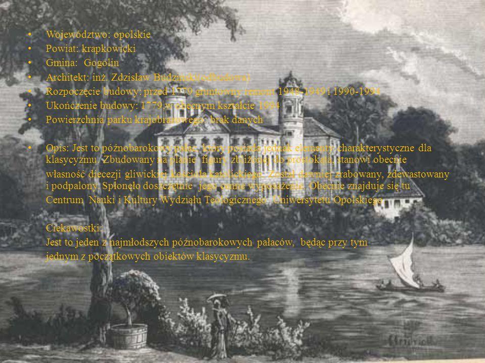 Województwo: opolskie Powiat: krapkowicki Gmina: Gogolin Architekt: inż. Zdzisław Budziński(odbudowa) Rozpoczęcie budowy: przed 1779 gruntowny remont