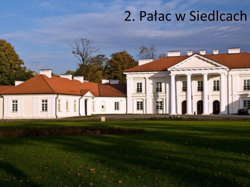 2. Pałac w Siedlcach