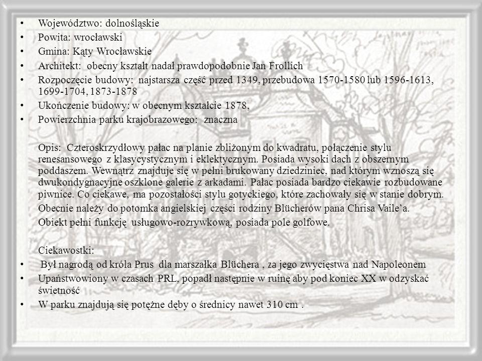 Województwo: dolnośląskie Powita: wrocławski Gmina: Kąty Wrocławskie Architekt: obecny kształt nadał prawdopodobnie Jan Frollich Rozpoczęcie budowy: n