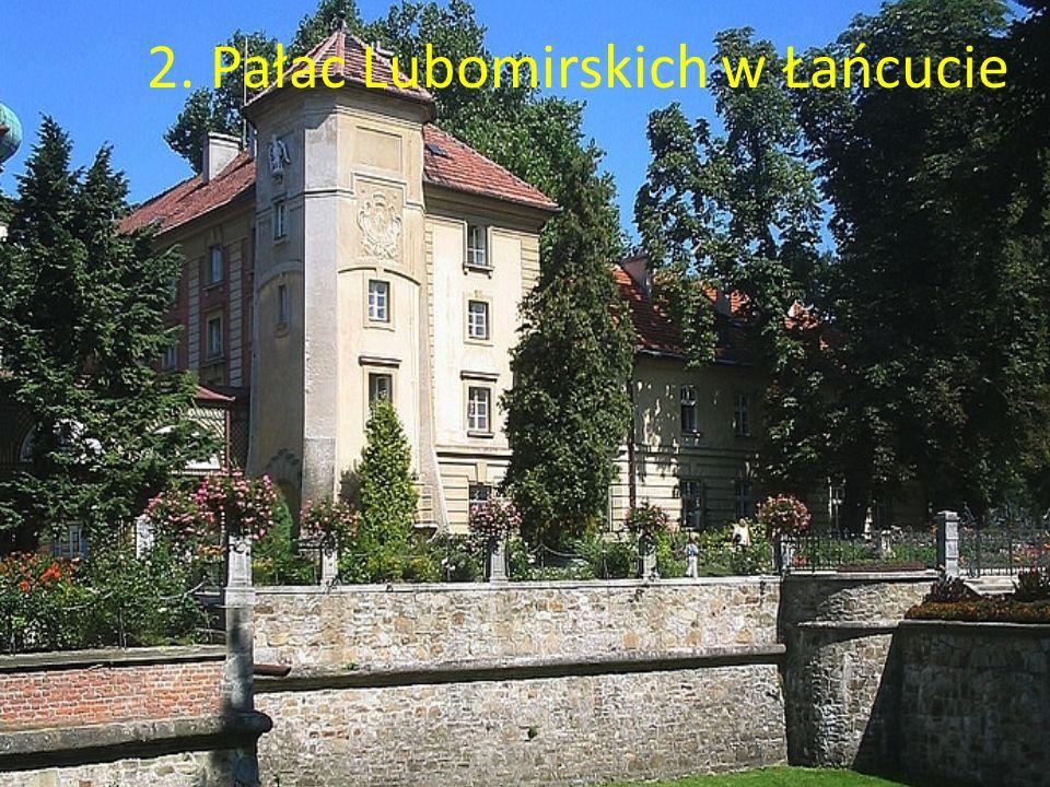 2. Pałac Lubomirskich w Łańcucie