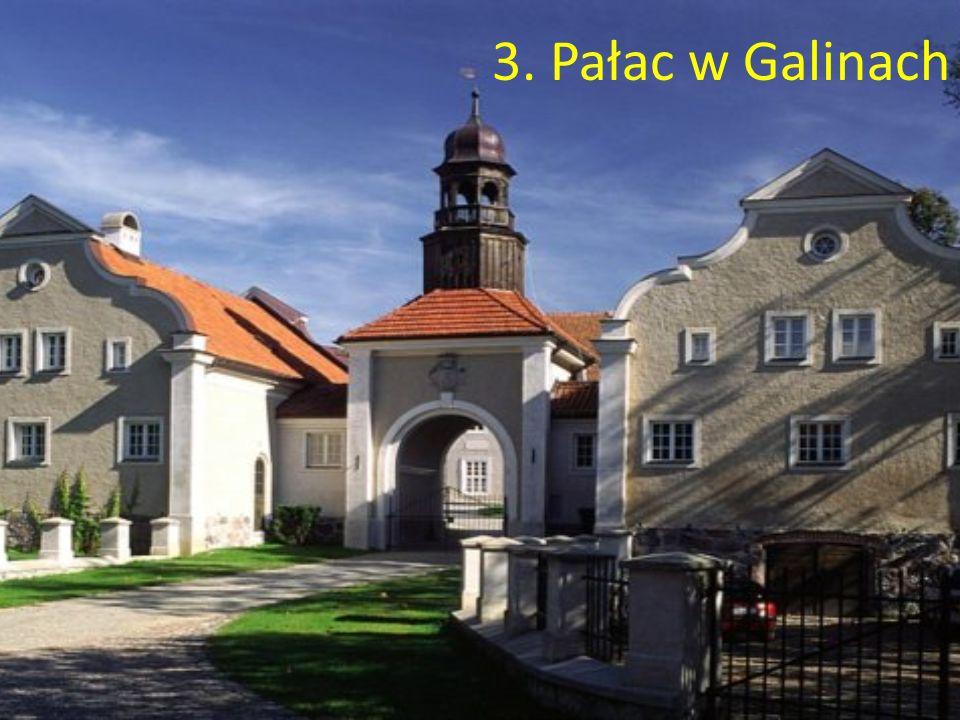 3. Pałac w Galinach