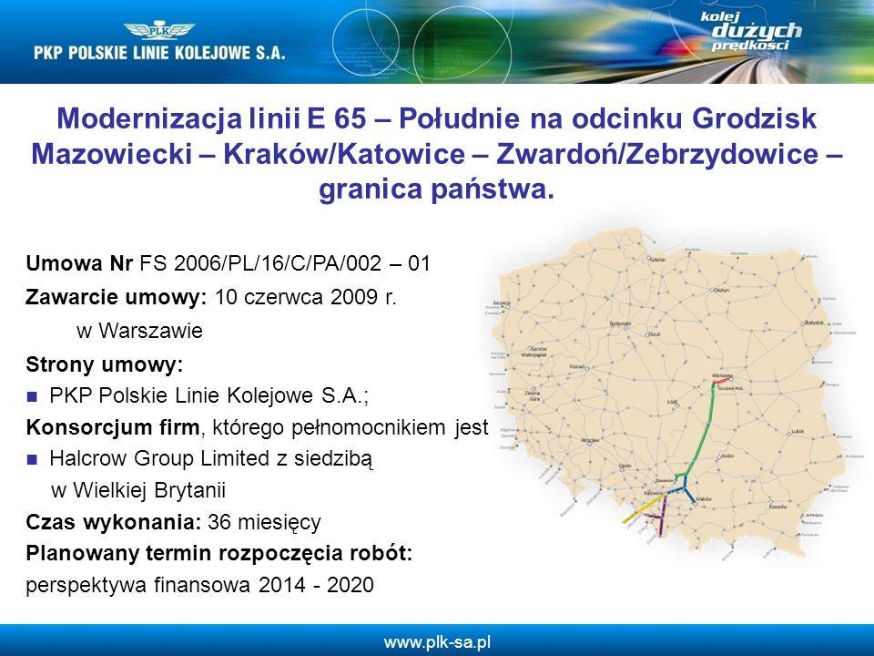 www.plk-sa.pl Modernizacja linii E 65 – Południe na odcinku Grodzisk Mazowiecki – Kraków/Katowice – Zwardoń/Zebrzydowice – granica państwa. Umowa Nr F