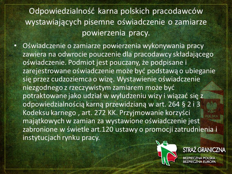 Odpowiedzialność karna polskich pracodawców wystawiających pisemne oświadczenie o zamiarze powierzenia pracy. Oświadczenie o zamiarze powierzenia wyko